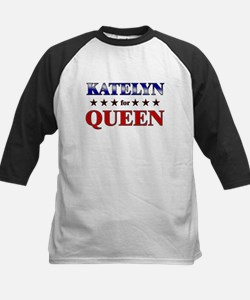 KATELYN for queen Tee