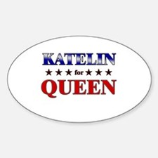 KATELIN for queen Oval Decal