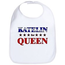 KATELIN for queen Bib
