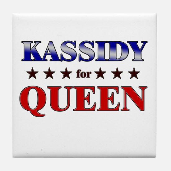 KASSIDY for queen Tile Coaster