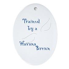 Trained by a Havana Keepsake (Oval)