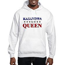 KASANDRA for queen Hoodie