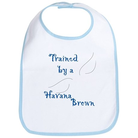 Trained by a Havana Bib