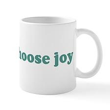 Today i choose joy (blue) Mug