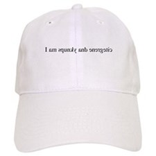 I am spunky and energetic (mi Baseball Cap