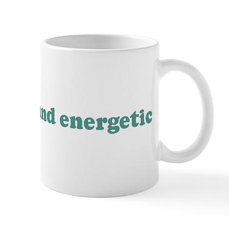 I am spunky and energetic (bl Mug