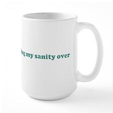 Nothing is worth losing my sa Mug