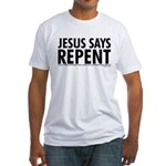 Jesus Says Repent Fitted T-Shirt