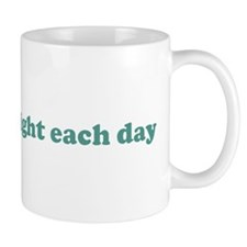 I will lose weight each day ( Mug