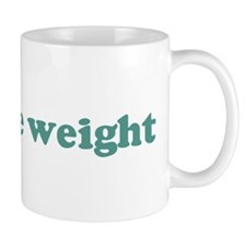 I can lose weight (blue) Mug