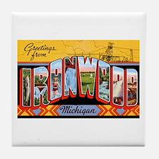 Ironwood Michigan Greetings Tile Coaster