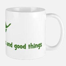 I deserve happiness and good  Mug