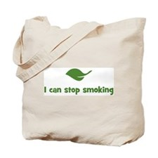 I can stop smoking (leaf) Tote Bag