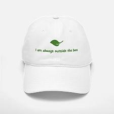 I am always outside the box ( Baseball Baseball Cap