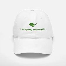 I am spunky and energetic (le Baseball Baseball Cap