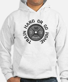 Train Hard Hoodie Sweatshirt