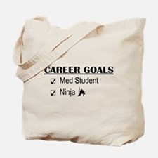 Career Goals Med Student Tote Bag