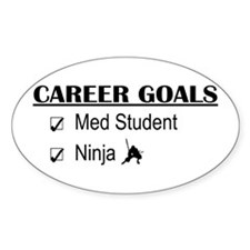 Career Goals Med Student Oval Decal