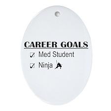 Career Goals Med Student Oval Ornament