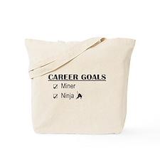 Career Goals Miner Tote Bag