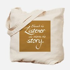 Blessed Is the Listener Tote Bag