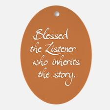 Blessed Is the Listener Keepsake (Oval)