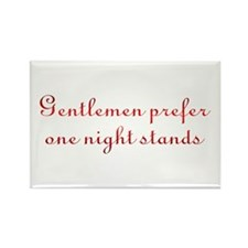 Gentlemen One Night Stands Rectangle Magnet