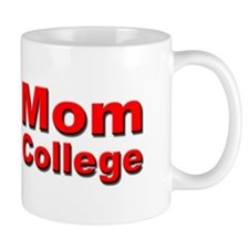 Your Mom Goes To College Small Mug