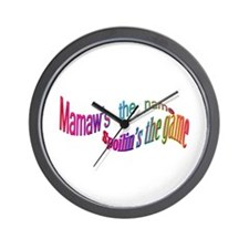 Mamaw's the name, SPOILIN'S the game Wall Clock