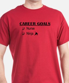Nurse Career Goals T-Shirt