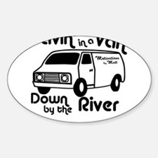 Livin in a Van Oval Decal