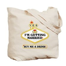 I'm Tying The Knot Buy Me A Shot Tote Bag