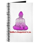 Buddha is Dissapointed Journal
