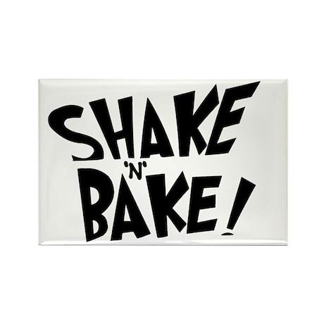 """Shake 'N' Bake"" Rectangle Magnet"