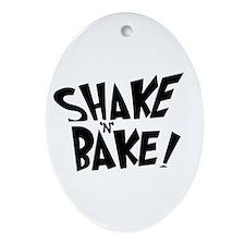 """""""Shake 'N' Bake""""  Oval Ornament"""