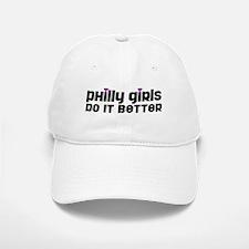 Philly Girls Do It Better Baseball Baseball Cap