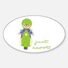 Just Scoot-Scooter Lover Gear Oval Decal