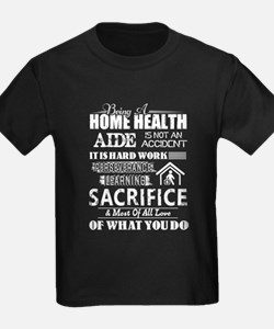 PROUD BEING A HOME HEALTH AIDE T-Shirt