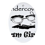 Undercover Cam Girl Oval Ornament