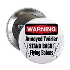 "Warning Annoyed Twirler 2.25"" Button"