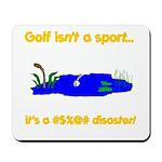 Golf Disaster Mousepad