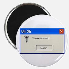 You're screwed error message Magnet