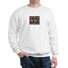 ARMY VETERAN WW II Sweatshirt