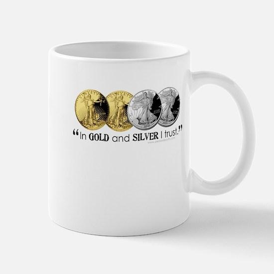 In Gold & Silver I Trust Mug
