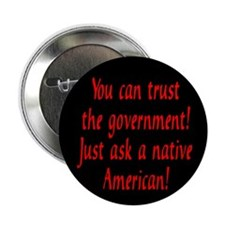 "You can trust the government! 2.25"" Button (10 pac"