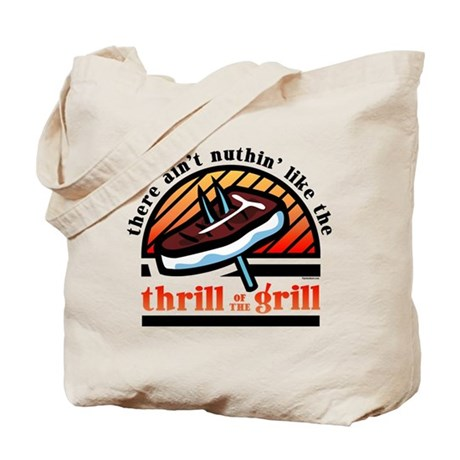 Thrill Of The Grill Tote Bag