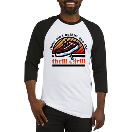 Thrill Of The Grill Baseball Jersey