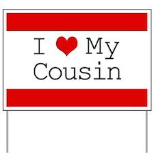 I Heart My Cousin Yard Sign