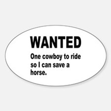 Ride Cowboy Save Horse Oval Decal