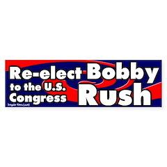 Re-elect Bobby Rush Bumper Bumper Sticker